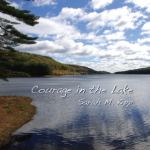 Courage in the Lake